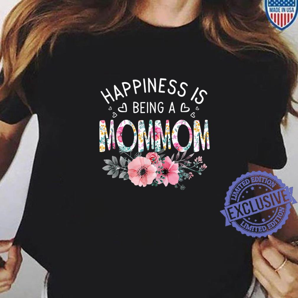 Happiness Is Being A Mommom Shirt Est Mommom Mother's Day Shirt ladies tee