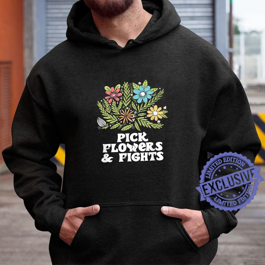 Pick Flowers & Fights Tough Gardener Punk Nature Shirt hoodie