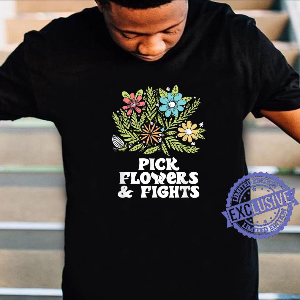 Pick Flowers & Fights Tough Gardener Punk Nature Shirt