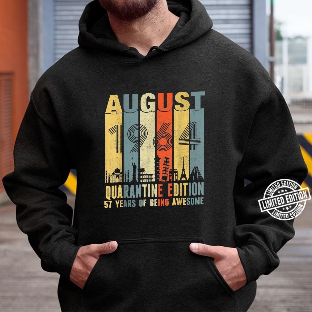 Quarantine August 1964 57th Birthday Vintage Shirt hoodie