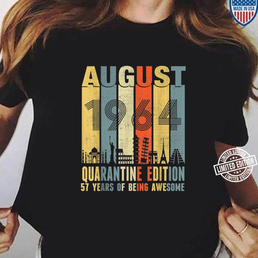 Quarantine August 1964 57th Birthday Vintage Shirt ladies tee