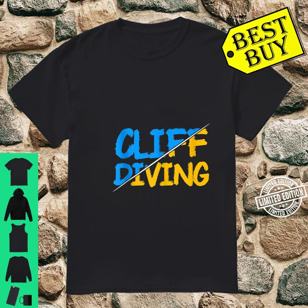 Cliff Diving Dive Cliff Jumping Diver Shirt