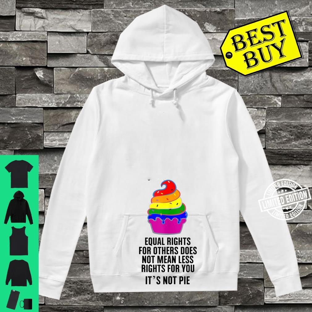 Equal Rights For Others Does Not Mean Less Rights For You Shirt hoodie