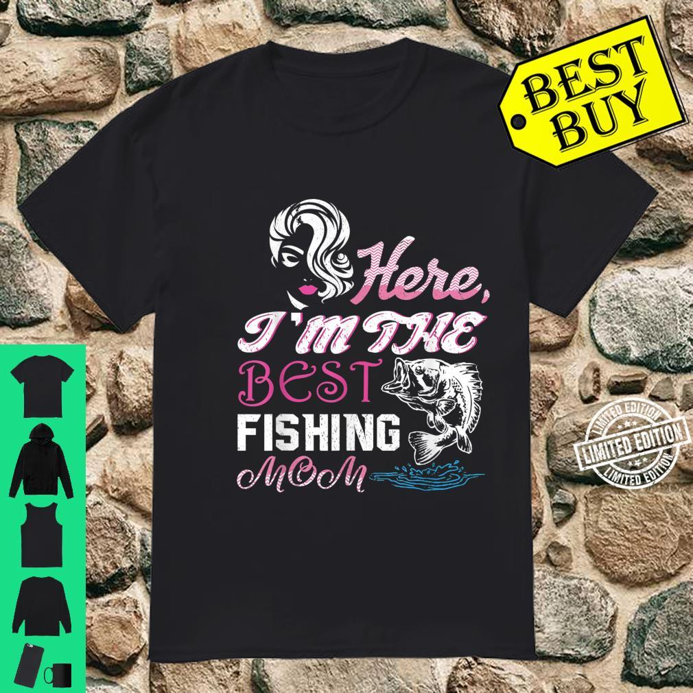 Funny Quote Best Fishing Mom Outdoorss for Mom Shirt