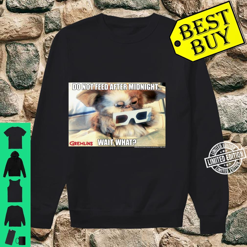 Gremlins Do Not Feed After Midnight Wait What Meme Shirt sweater