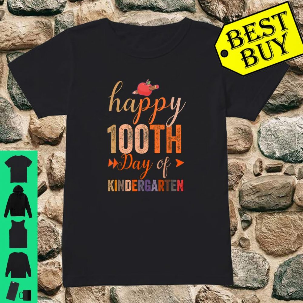 Happy 100th Day of Kindergarten for Teacher And Students shirt ladies tee