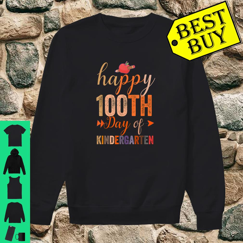 Happy 100th Day of Kindergarten for Teacher And Students shirt sweater