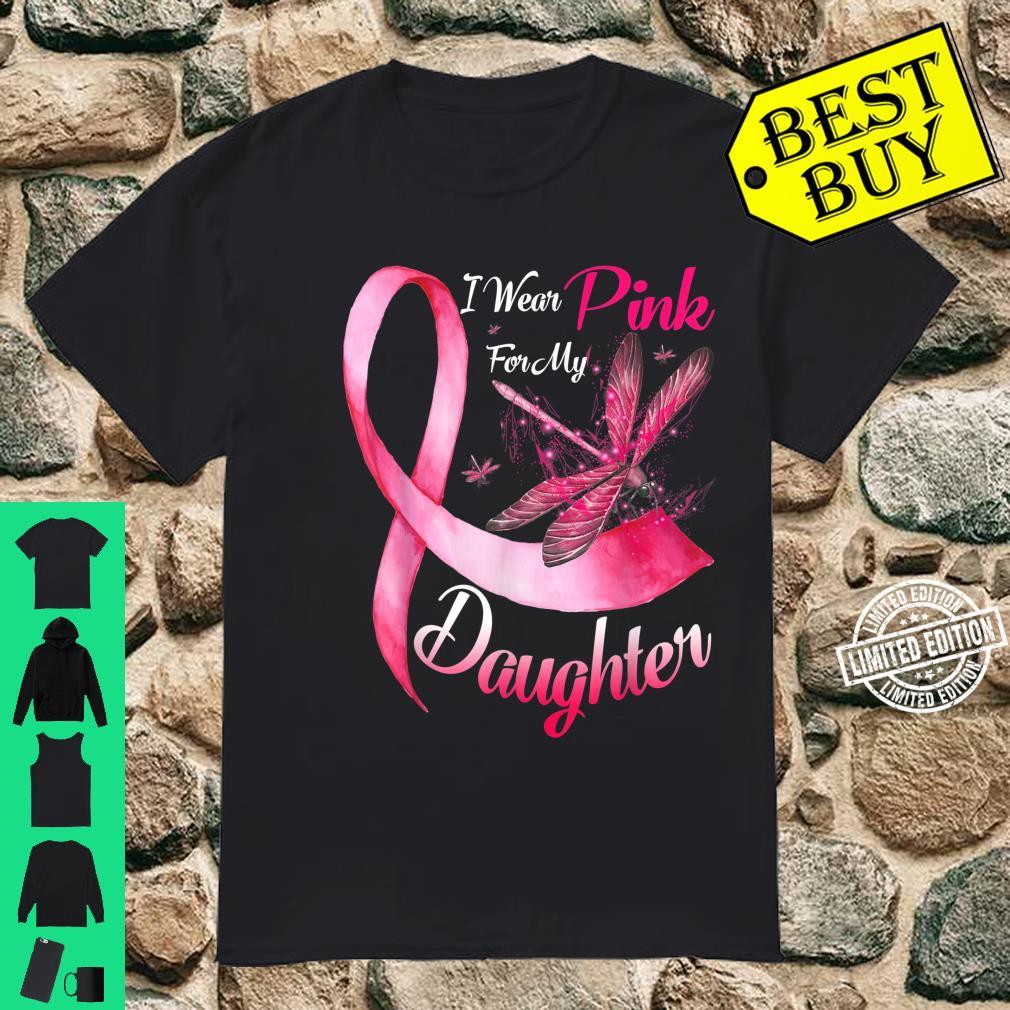 I Wear Pink For My Daughter Dragonfly Breast Cancer Shirt