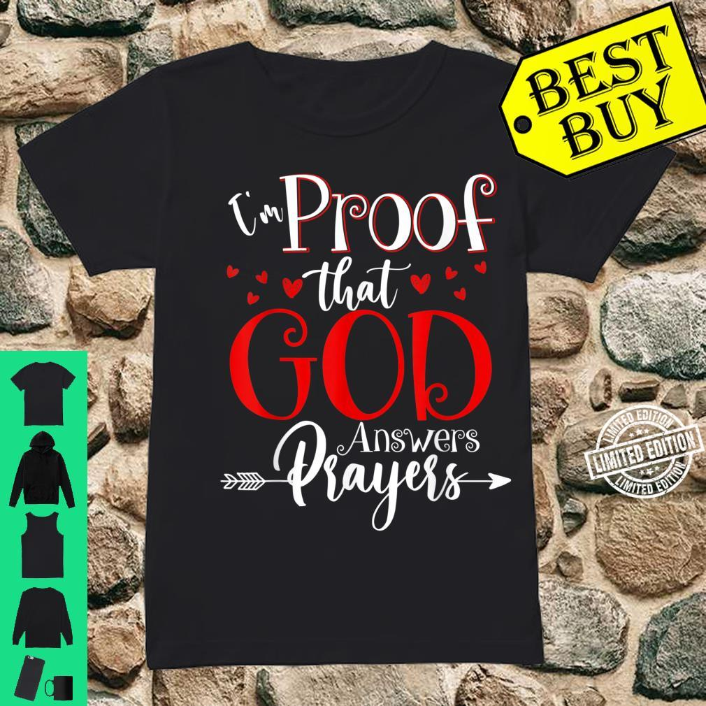 I'm Proof That God Answers Prayers Christian Shirt ladies tee