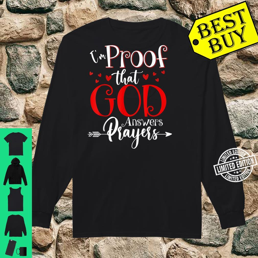I'm Proof That God Answers Prayers Christian Shirt long sleeved