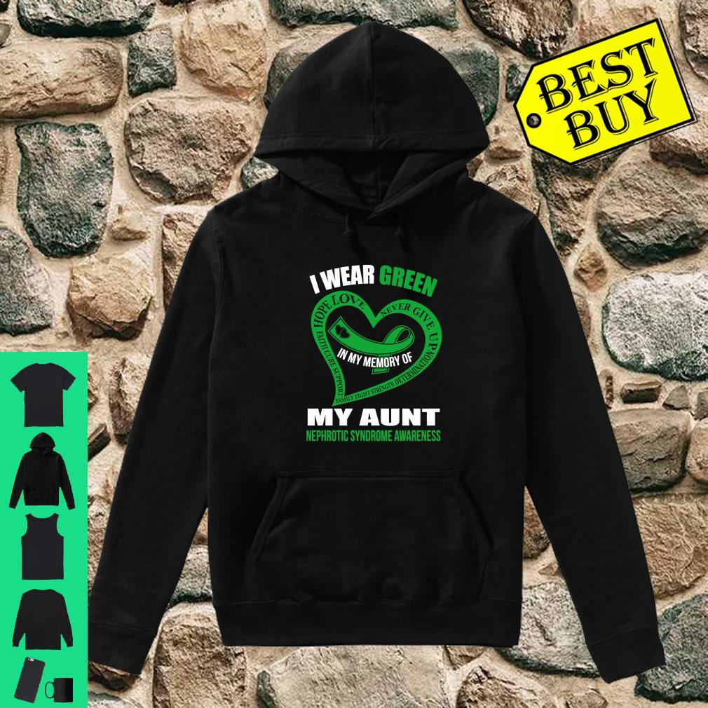 In my memory of my aunt NEPHROTIC SYNDROME AWARENESS shirt hoodie
