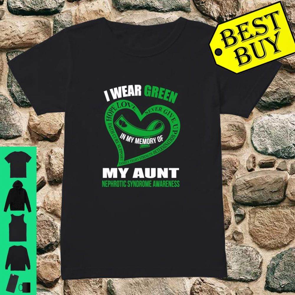 In my memory of my aunt NEPHROTIC SYNDROME AWARENESS shirt ladies tee
