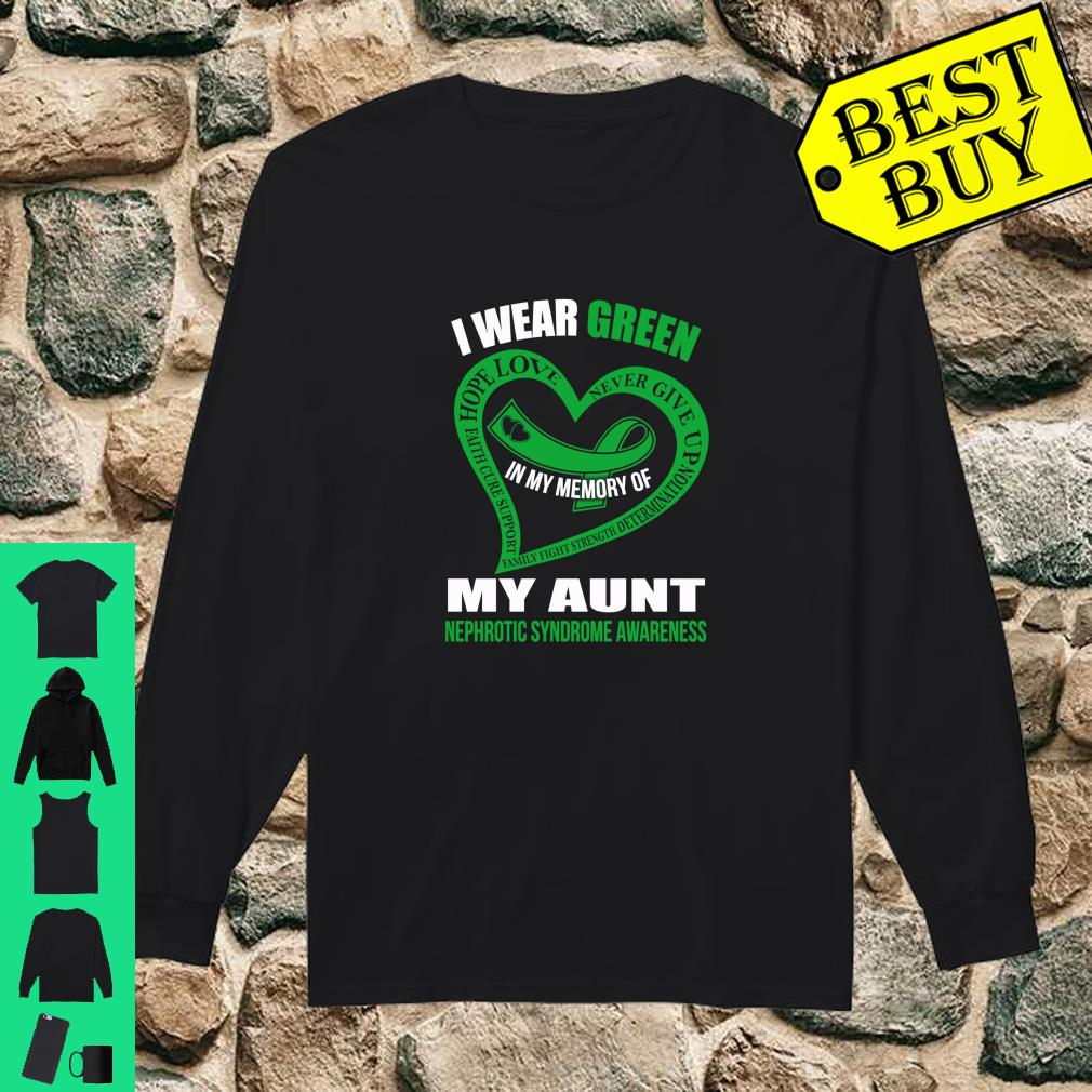 In my memory of my aunt NEPHROTIC SYNDROME AWARENESS shirt long sleeved