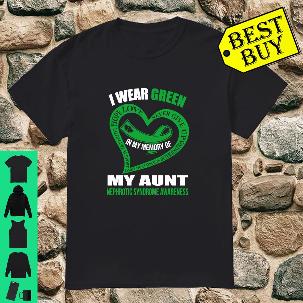 In my memory of my aunt NEPHROTIC SYNDROME AWARENESS shirt