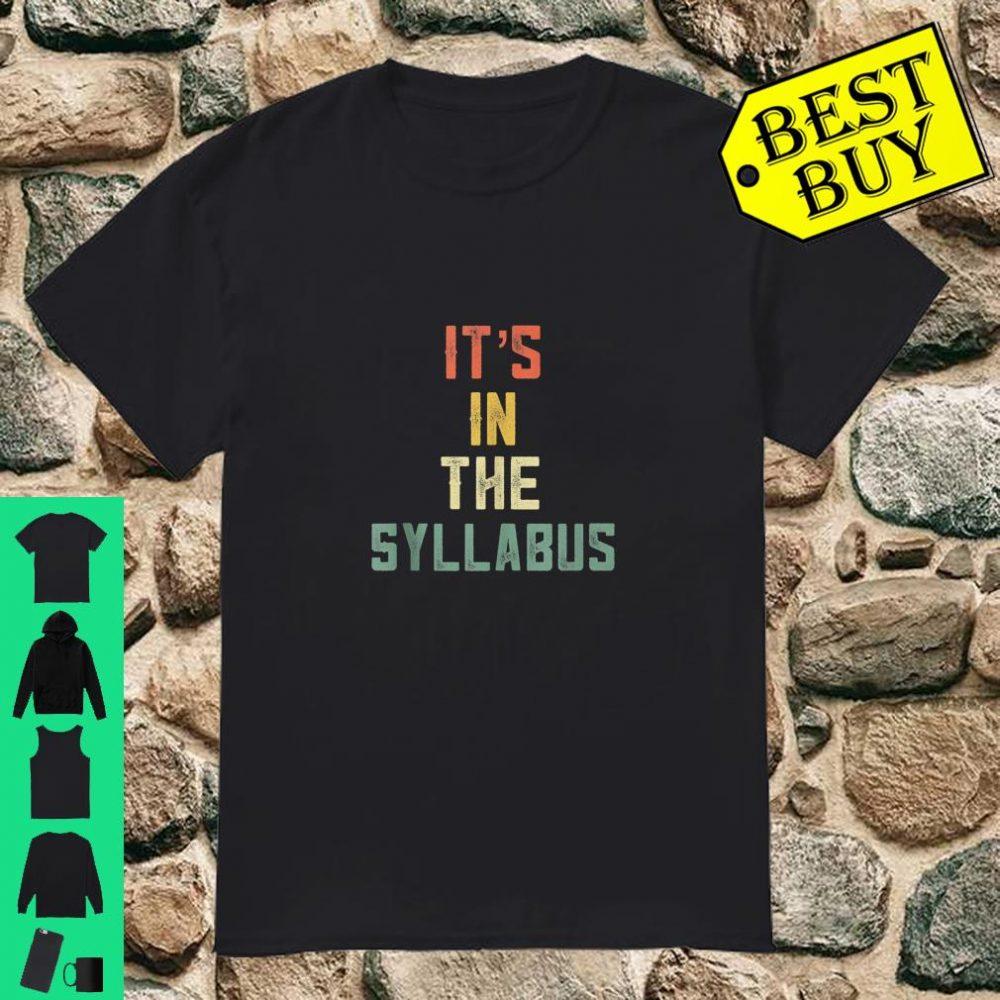 It's in The Syllabus Tenured Professor Teacher Retro 70 shirt
