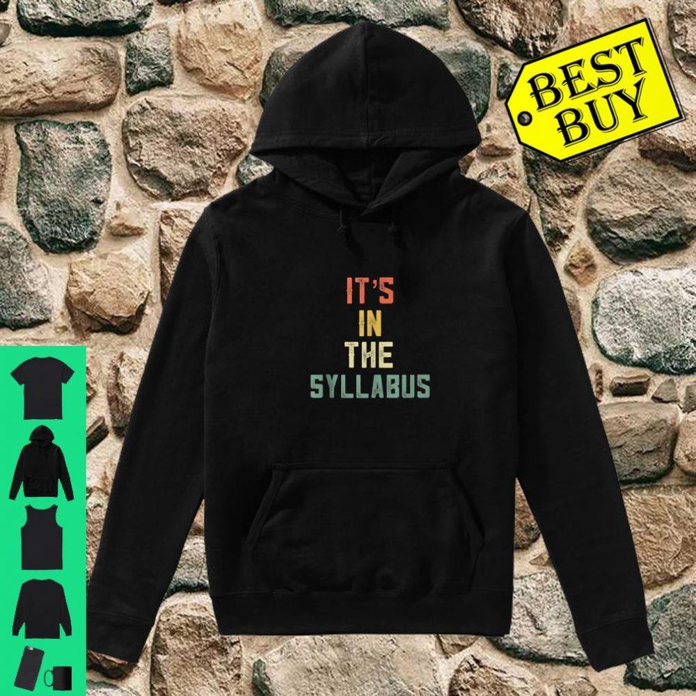 It's in The Syllabus Tenured Professor Teacher Retro 70 shirt hoodie