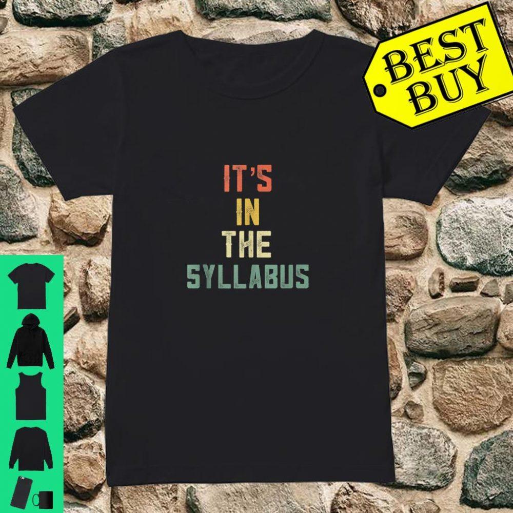 It's in The Syllabus Tenured Professor Teacher Retro 70 shirt ladies tee