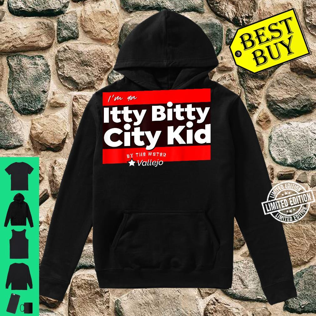 Itty Bitty City Kid By The Water Vallejo Shirt hoodie