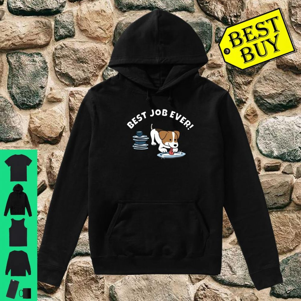 Jack Russell Terrier Best Job Ever Dog Shirt hoodie