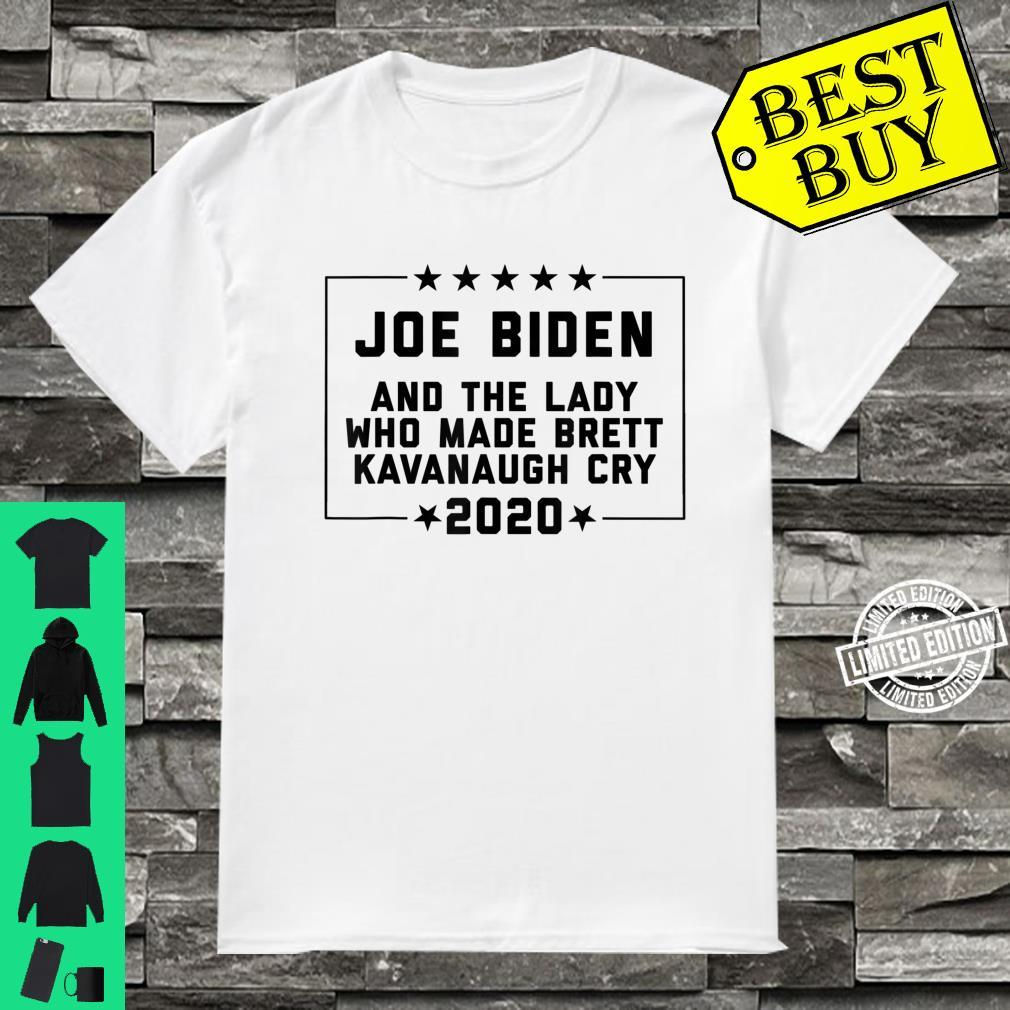 Joe Biden and the Lady Who Made Brett Kavanaugh Cry Shirt