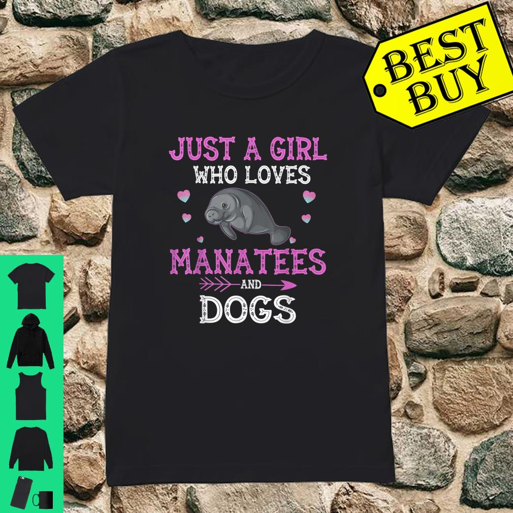 Just A Girl Who Loves Manatees And Dogs shirt ladies tee