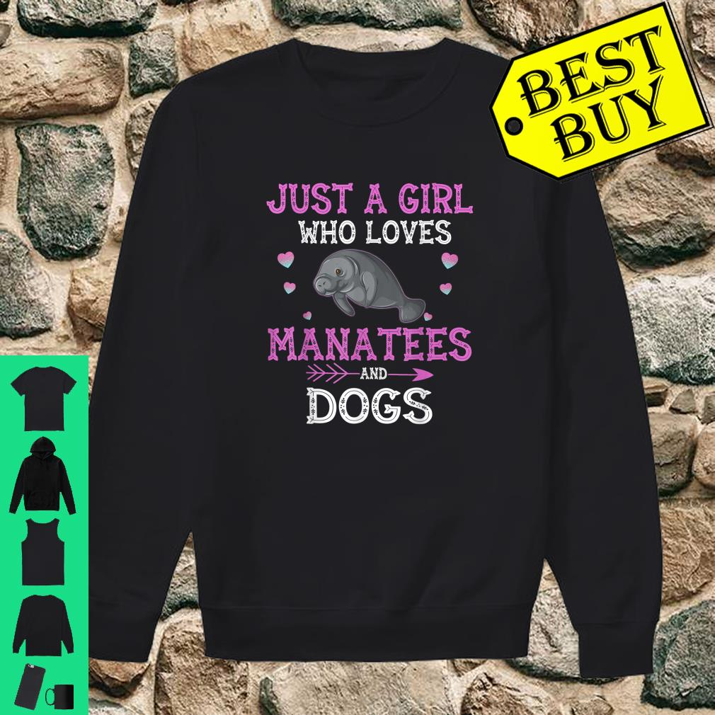 Just A Girl Who Loves Manatees And Dogs shirt sweater
