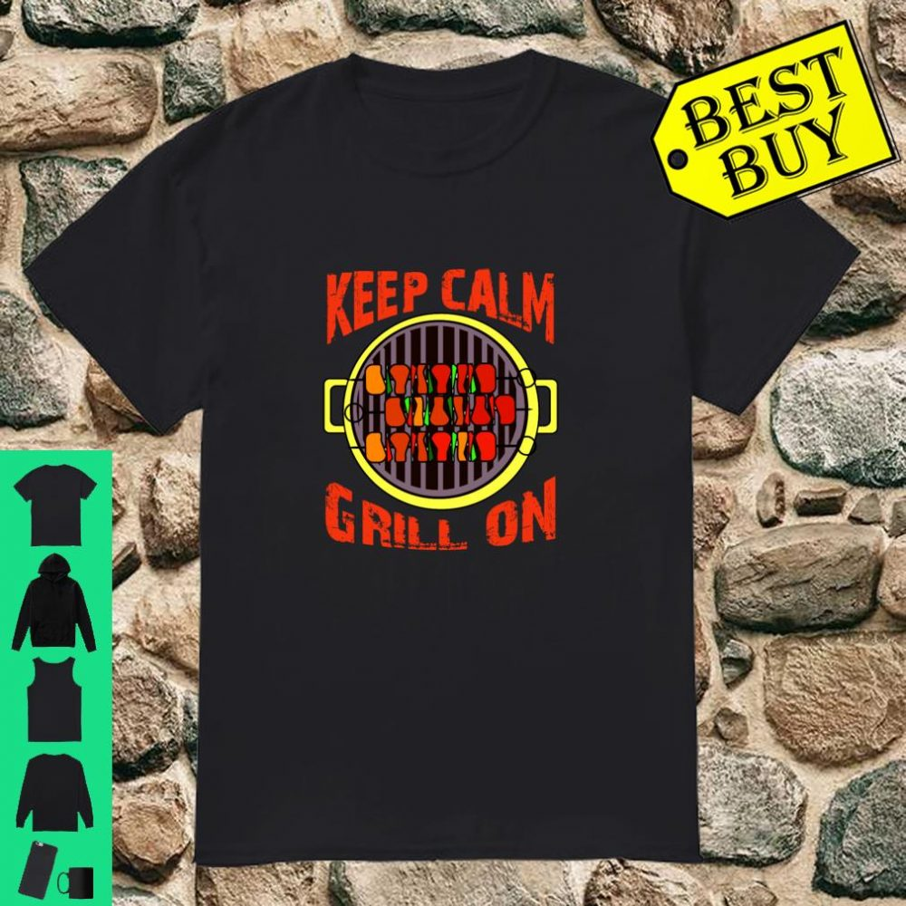 Keep Calm Grill On Chef Grill BBQ Shirt