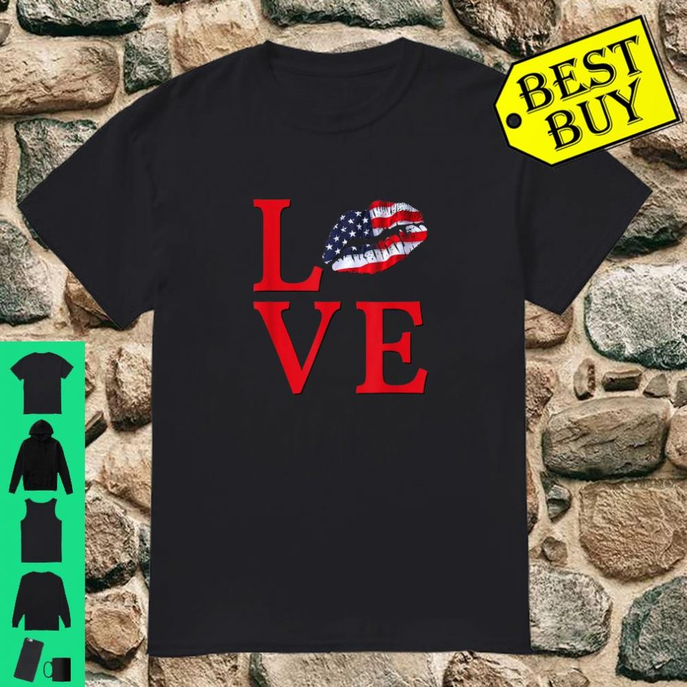LOVE Lips With USA Flag Stars Stripes Red White Blue Shirt