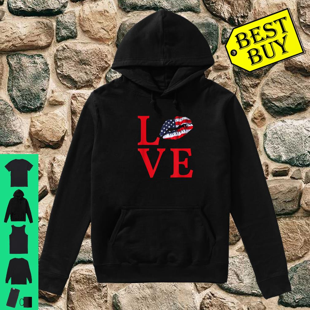 LOVE Lips With USA Flag Stars Stripes Red White Blue Shirt hoodie