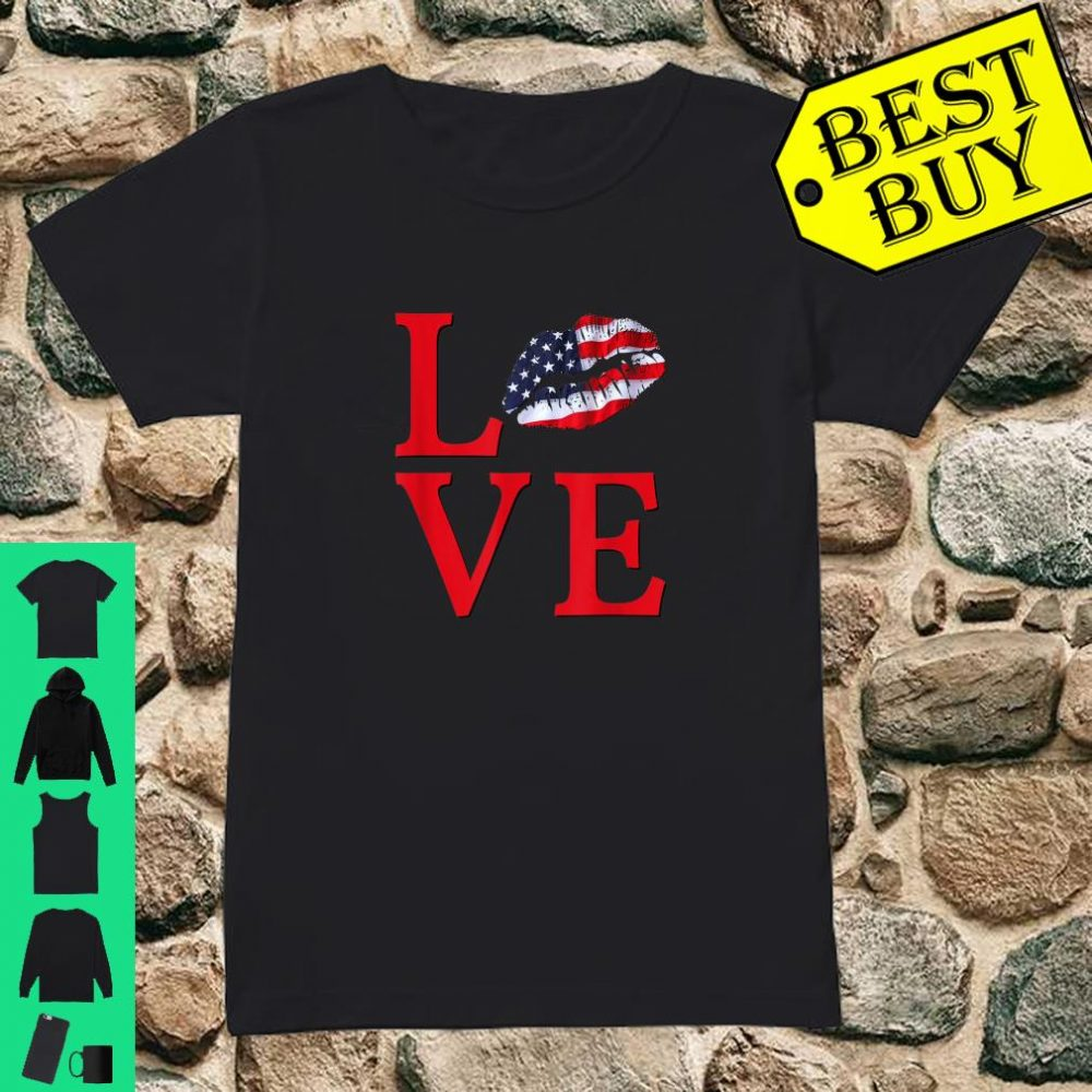 LOVE Lips With USA Flag Stars Stripes Red White Blue Shirt ladies tee