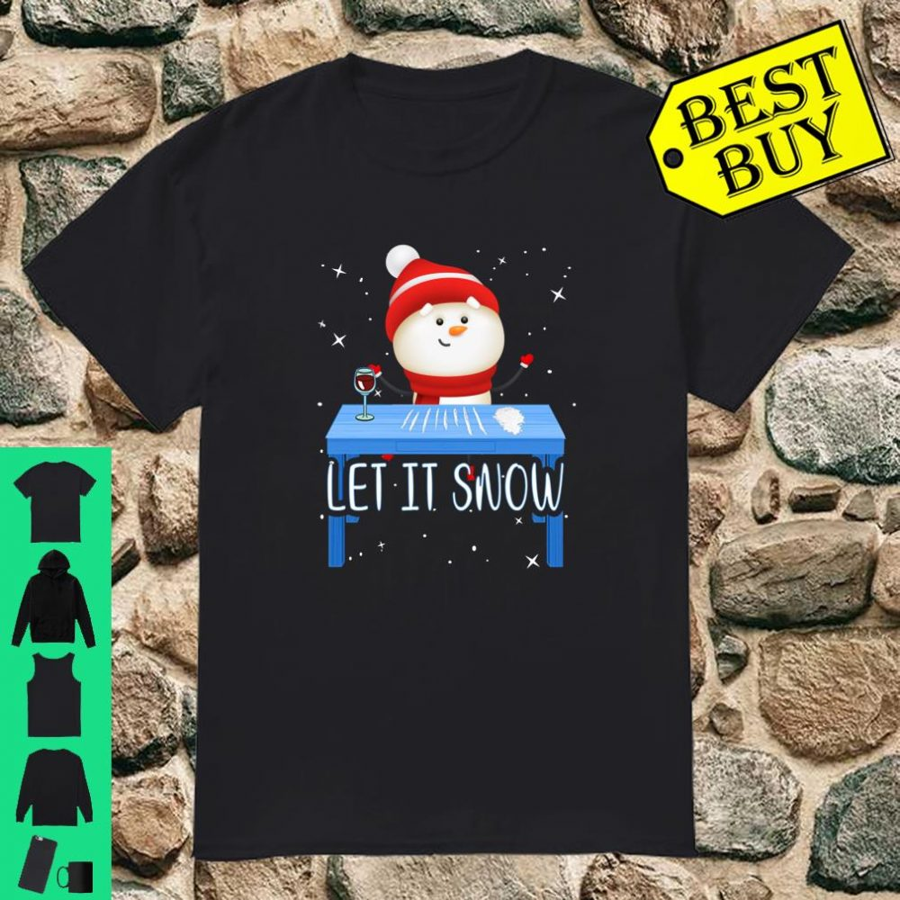 Let It Snow Santa Cocaine Adult Humor Snowman Gag Gift shirt