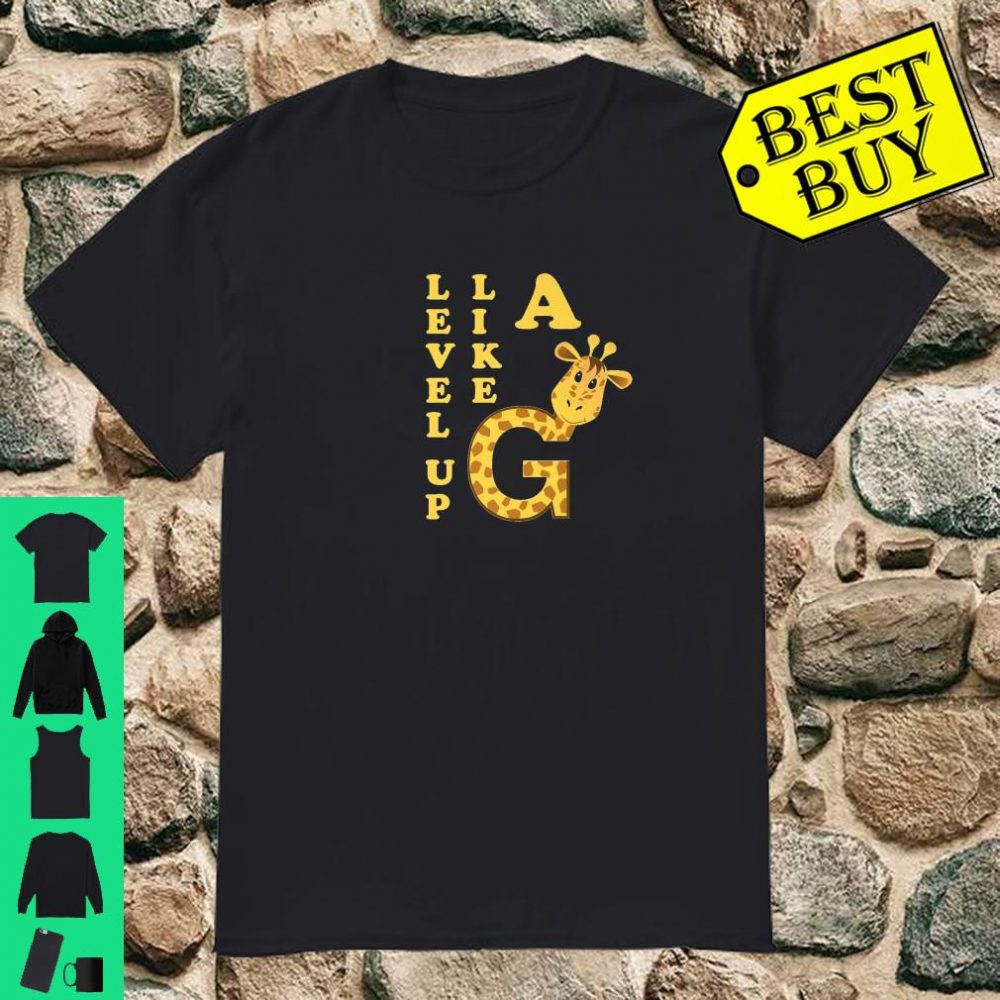 Level Up Like A Giraffe Motivation Business Mindset shirt