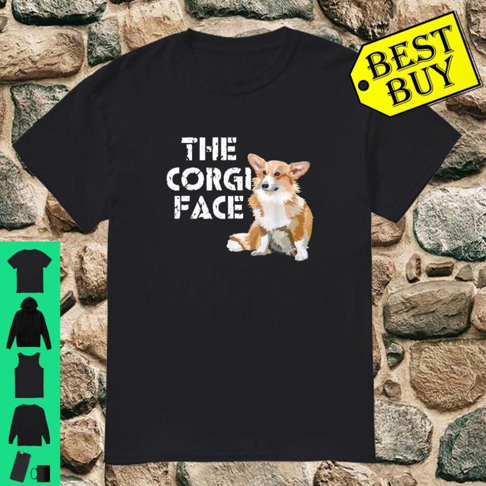 Look at this corgi face and see hapiness Corgi shirt
