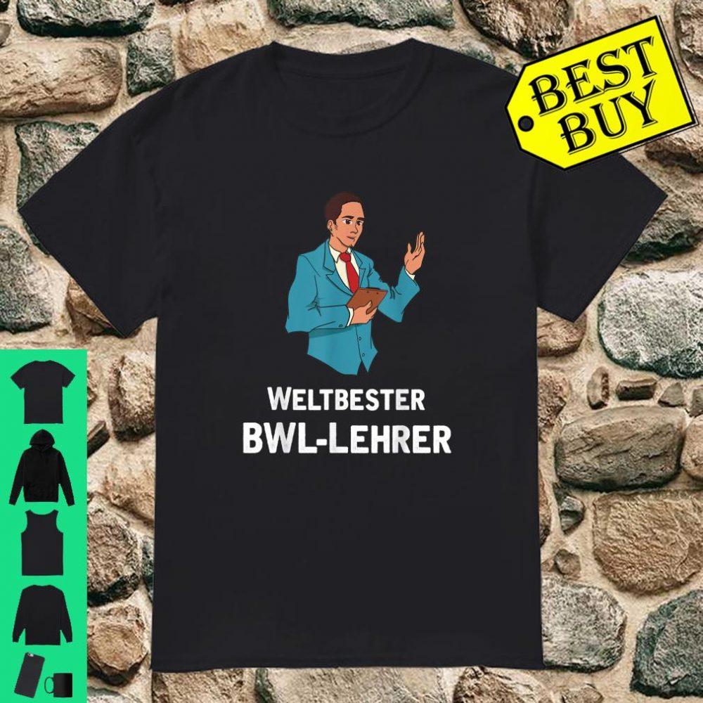 Lustiger BWLLehrer Uni Geschenk Idee Shirt