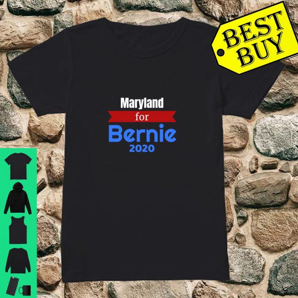 Maryland for Bernie 2020 - Bernie Sanders for President shirt ladies tee