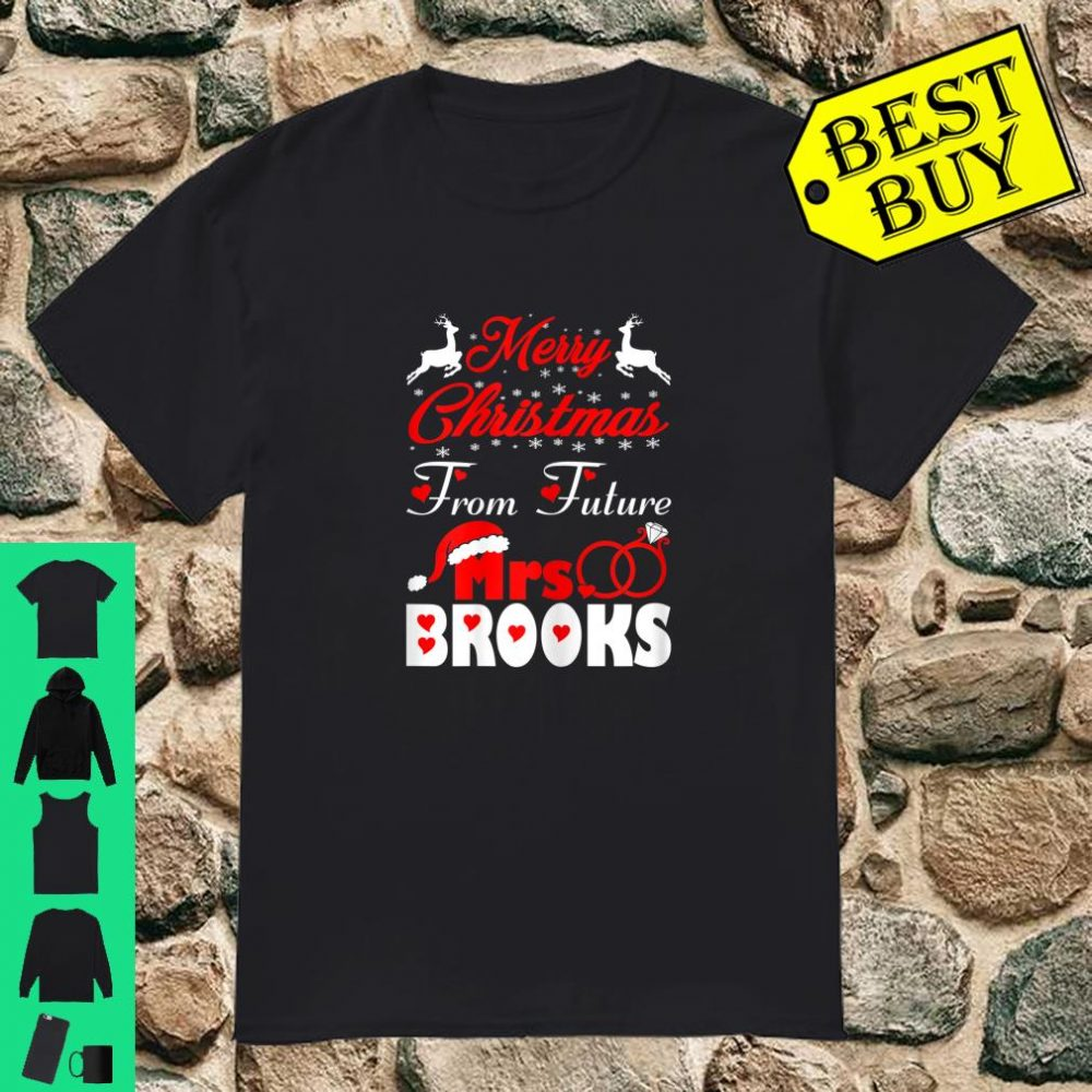 Merry Christmas From Future Mrs Brooks Gift Ugly Sweater shirt