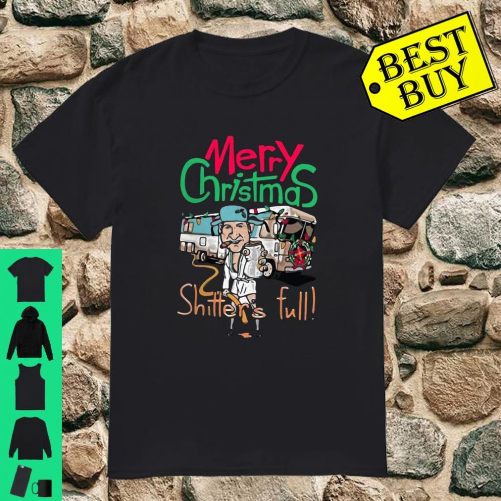 Merry Christmas Shitters Full shirt