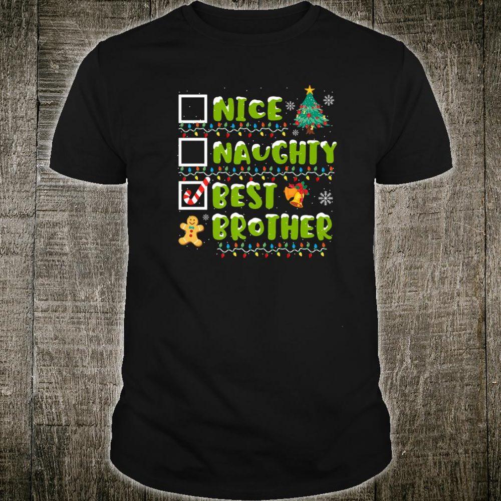 Nice Naughty Best Brother Christmas Family Gift shirt