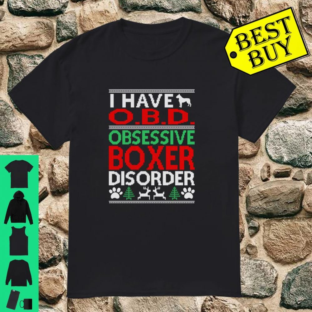 Obsessive Boxer Disorder Christmas Ugly Sweater O.B.D shirt