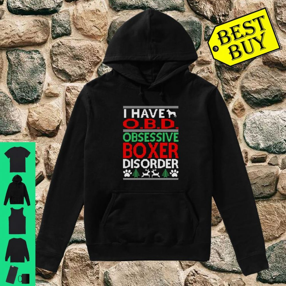 Obsessive Boxer Disorder Christmas Ugly Sweater O.B.D shirt hoodie