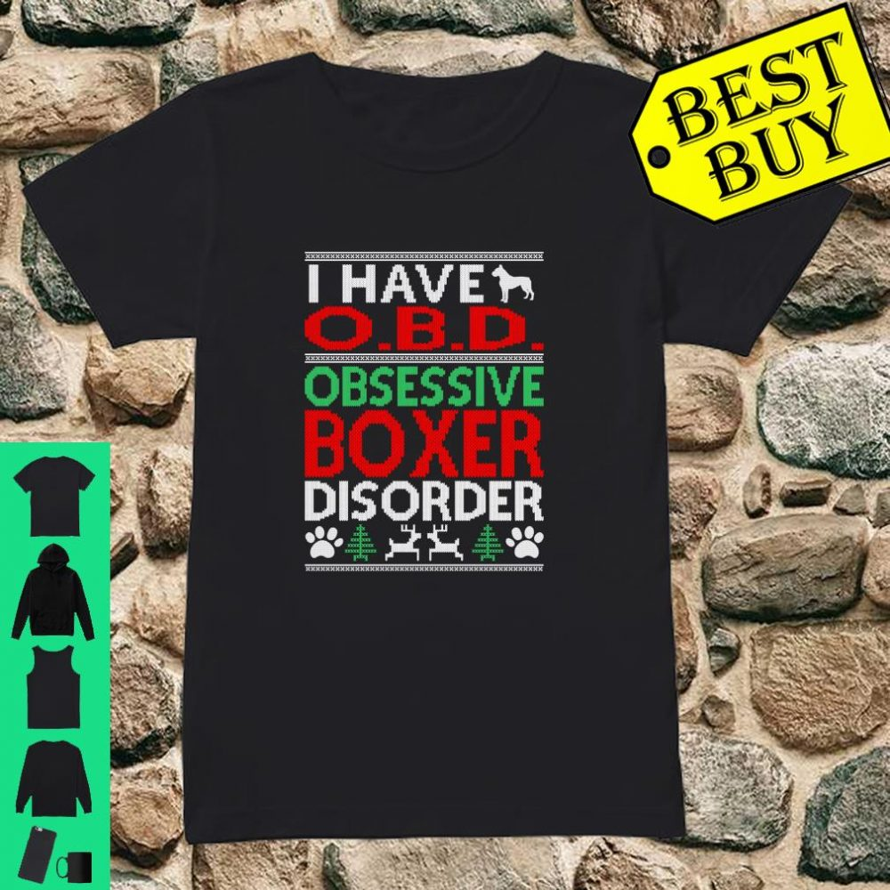 Obsessive Boxer Disorder Christmas Ugly Sweater O.B.D shirt ladies tee