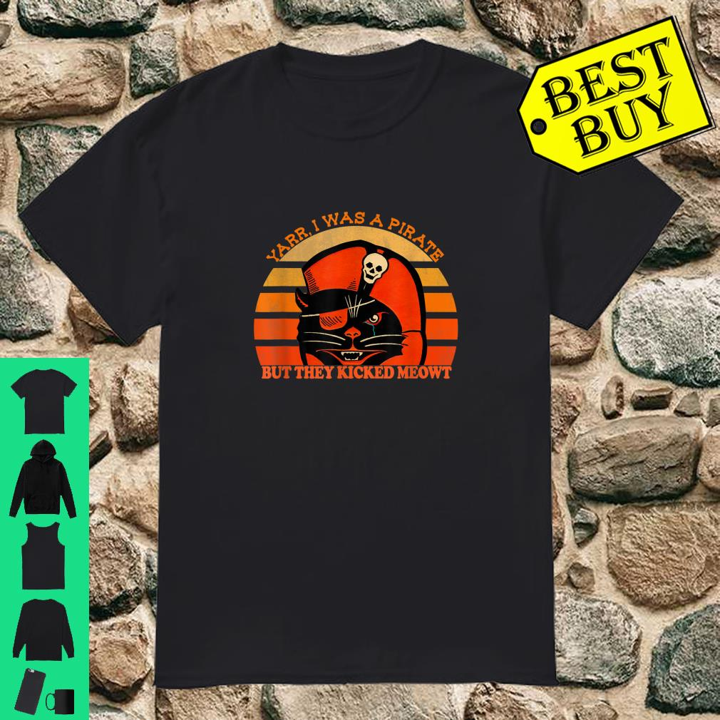 Pirate Black Cat Arr Maties I'm the Pirate Cat This Be Mewtiny shirt