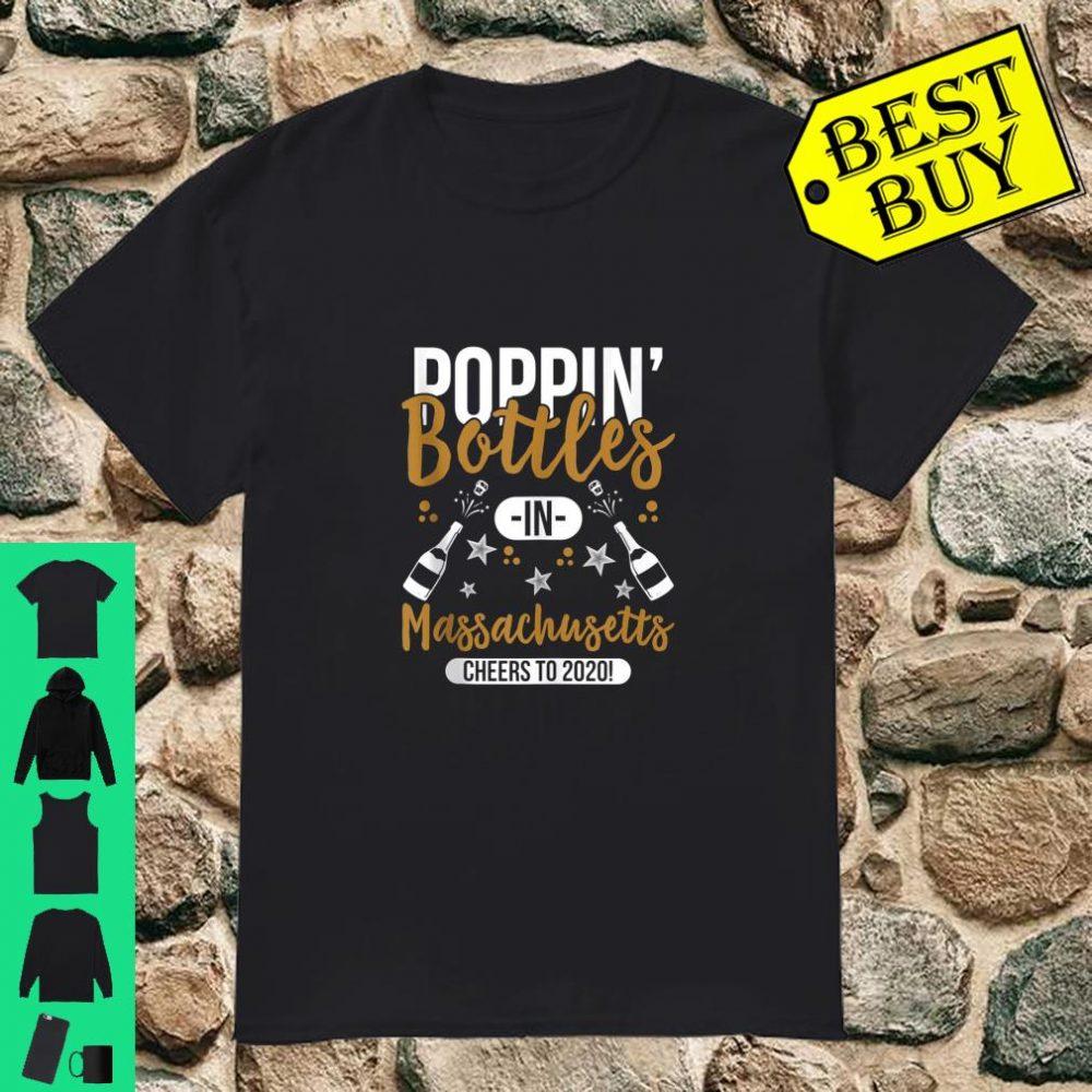 Poppin Bottles In Massachusetts New Year 2020 shirt