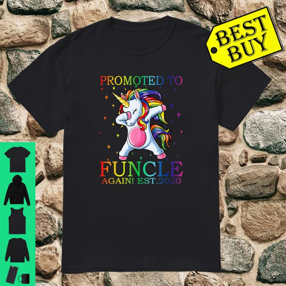 Promoted To Funcle Again Est 2020 Unicorn shirt