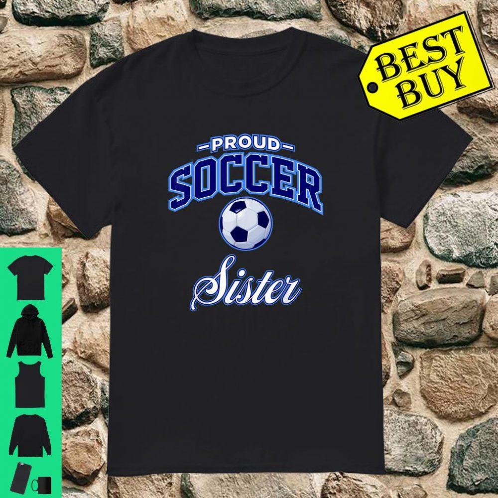 Proud Soccer Sister shirt