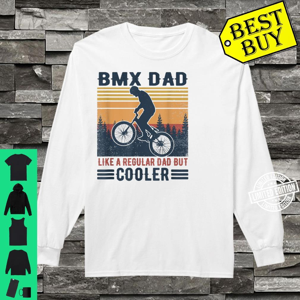 Retro Father's Day Bmx Dad Like A Regular Dad But Cooler Shirt long sleeved