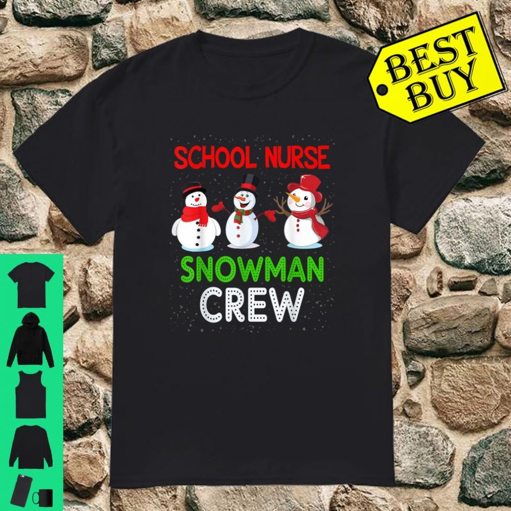 School Nurse Snowman Crew Teacher Christmas shirt