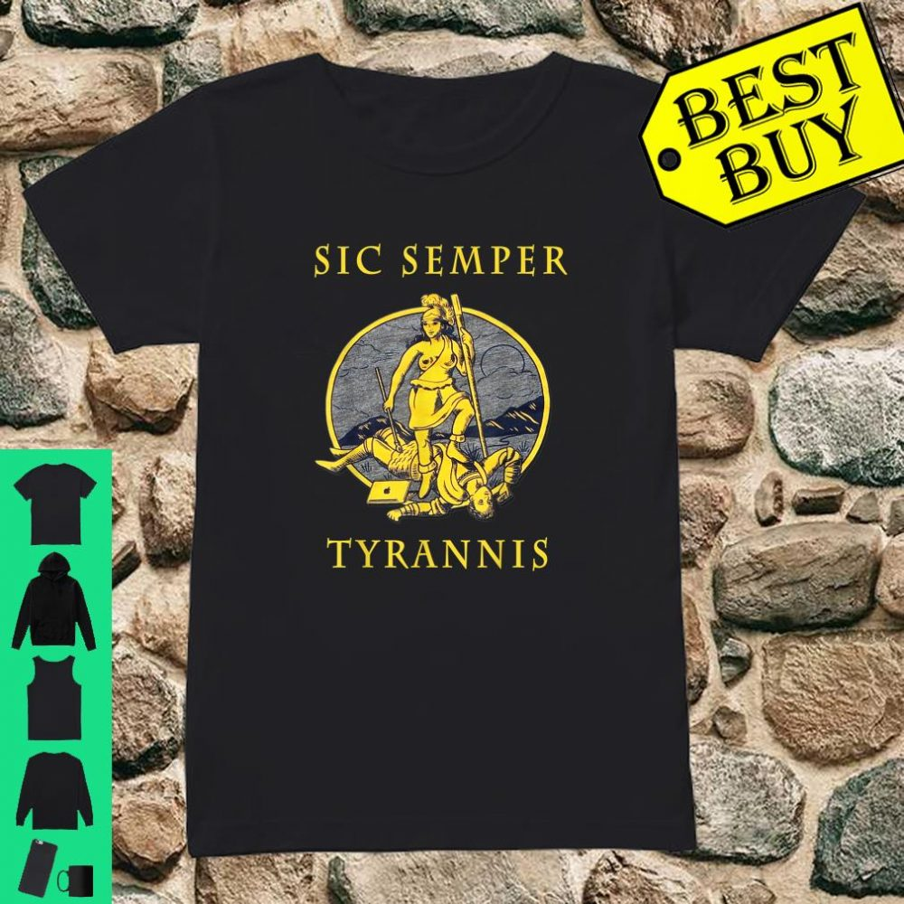 Sic Semper Tyrannis und Governor Northam Shirt ladies tee