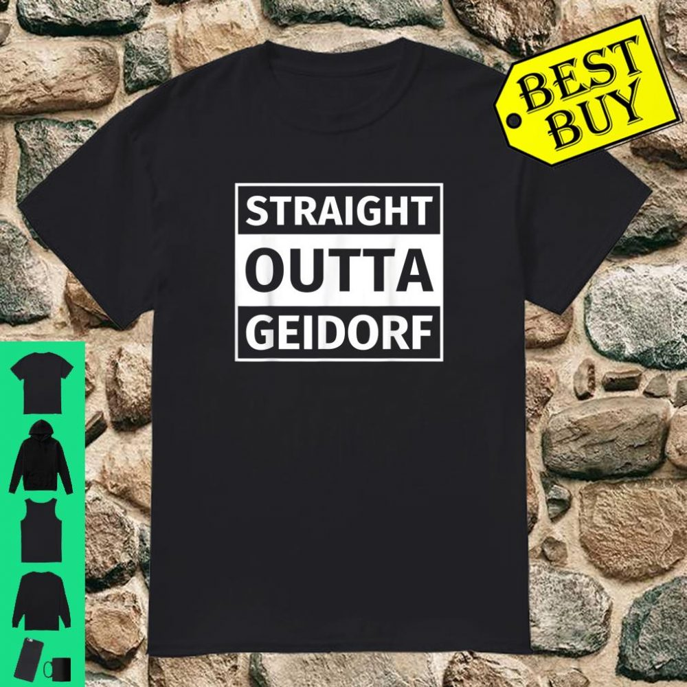 Straight Outta Geidorf shirt