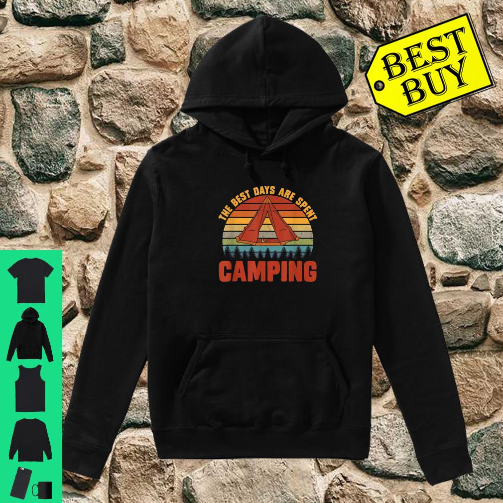 The Best Days Are Spent Camping Outdoors Hiking shirt hoodie
